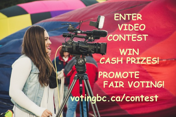 Enter Voting BC's video contest to win prizes and promote fair voting.